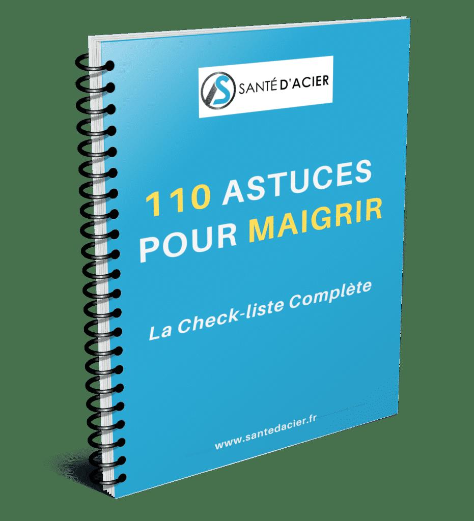 110 astuces pour maigrir - La check liste complète - Santé d'Acier